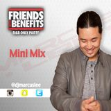 MarcusLee - Friends With Benefits Mini Mix