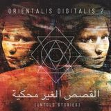 orientalis digitalis ll