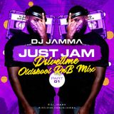JUST JAM Drive -Time Oldskool RnB Mix Part I