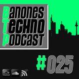 "BTP - ""Banone's Techno Podcast"" - Episode #025 (Dominic Banone & Frank Savio b2b)"
