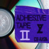 Adhesive Tape 2 - (100% New Music) - DJ AYZA