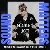 Mickey Joe Interview - November 18, 2017