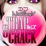 NextEnergY Dj -  TRAP & CRACK MIX 2013