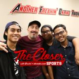 """The Closer with Vandal - Episode 29 """"Kick & Push"""""""