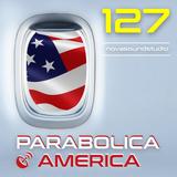 parabolica america #127 (11.11.2017)