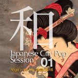 Japanese City Pop Session 01, Angel in the Mix 19.05.2016