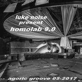 nouveau mixe dj luke noise  homolab 9.0 ( 05-05-2017)