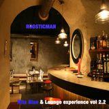 Rita Blue & Lounge Experience 2.2