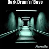 Dark Drum & Bass [Summer MIX]