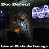 Live at Chatsubo Lounge