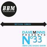 BBM Live Radio Show episode 33 - Switching Summers
