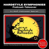 62 | Hardstyle Symphonies Takeover by DJ Wolfi (Halloween Special)