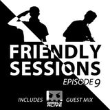 2F Friendly Sessions, Ep. 9 (Includes Barely Alive Guest Mix)