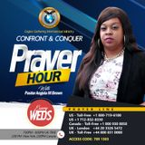 CONFRONT & CONQUER  PRAYER LINE. 31/10/2018 by Pastor Angela Brown