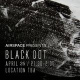 Airspace: Black Dot - LIVE PA