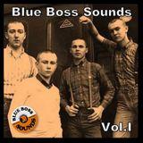 Blue Boss Sounds - Vol.I