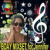 Bday Mix Set for Jennifer