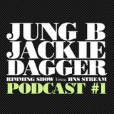 RIMMING SHOW Versus HNS STREAM #1 Mixed by Jung B & Jackie Dagger