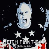Keith Flint - R.I.P - Prodigy Rave Legend -  (Tribute Mix)