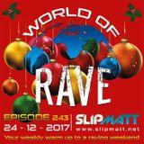 Slipmatt - World Of Rave #243