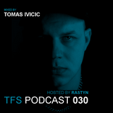 TFS Podcast 030 - Tomas Ivicic