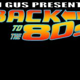 DJ Gus Bain Back to the 80's Mix