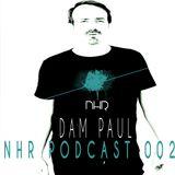 Nhr ibiza podcast 002 Dam Paul