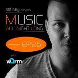 Music All Night Long (MANL) #26