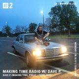 Making Time Radio w/ Dave P - 30th October 2017