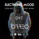 Electronic Mood Podcast - 047 Ezequiel Giovanni pres ORFEO