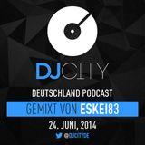 Eskei83 - DJcity DE Podcast - 24/06/14