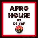 Afro House Mix by Dj SGF recorded @ Kizobasa Bangkok Thailand