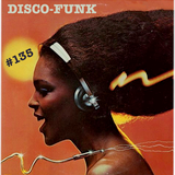 Disco-Funk Vol. 135