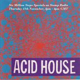 6MS Special Acid House
