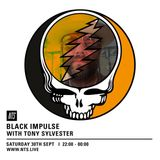 Black Impulse w/ Tony Sylvester - 30th September 2017