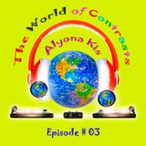The World of Contrasts Episode #03 by Alyona Kis