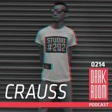 DARK ROOM Podcast 0214: Crauss