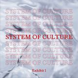 INSPRED BY SYSTEM OF CULTURE Book 1  / FOR SYSTEM OF CULTURE Exhibit 1 Nov.3-5, 2017