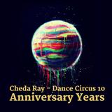 Dance Circus 10 - Anniversary Years