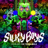 SILKY BOYS - Pure Silk Vol.2: The Tribal Bible