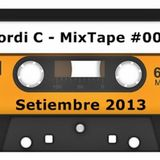 Jordi C - MixTape #009 - Setiembre13'