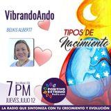 VIBRANDO ANDO CON BELKIS ALBERTT-07-12-2018-TIPOS DE NACIMENTO