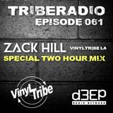 TribeRadio 061 - Zack Hill (2 Hour Mix)