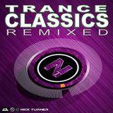 Nick Turner - Trance Classics Remixed