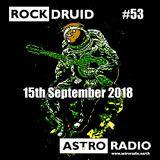 Rock Druid #53 = 15th September 2018