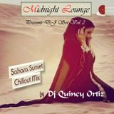 Midnight Lounge DJ Set Vol.2 Sarah Sunset Chillout Mix by Dj Quincy Ortiz