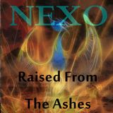 Raised from the ashes (dj set) by NEXO