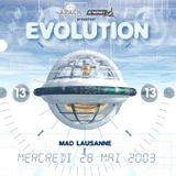 DJ Spoke @ 'Evolution 13', MAD Club (Lausanne) - 28.05.2003