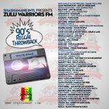 Zulu Warriors FM -90s Reggae Throwback-2016 June/July