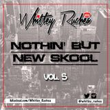 Nothin' But New Skool - Vol 5